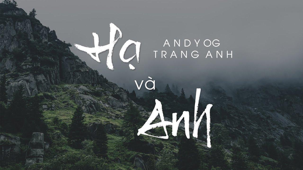 Acapella Vocal HẠ VÀ ANH - Andy OG x Trang Anh